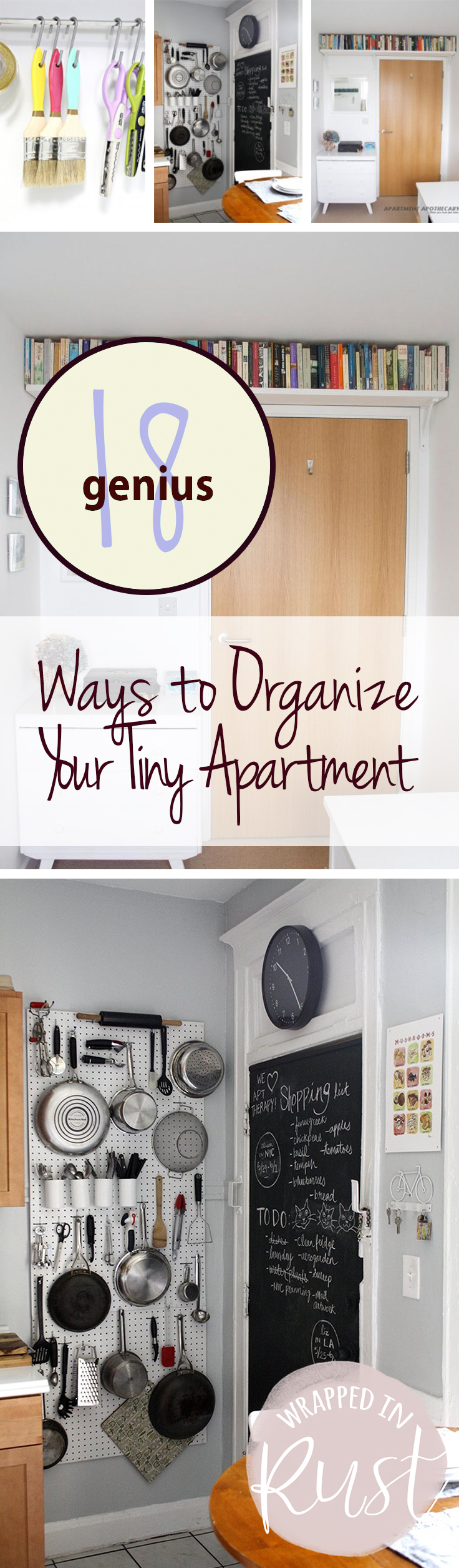 18 Genius Ways to Organize Your Teeny Apartment - Wrapped in ...