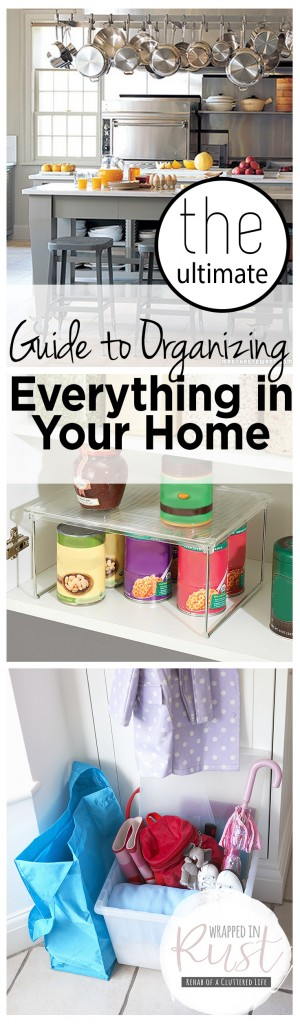 The Ultimate Guide to Organizing Everything in Your Home. Home Organization, Home Organization Tips and Tricks, Organization, How to Organize Your Home, Cleaning, Cleaning Tips and Tricks, Decluttering, Decluttering Tips and Tricks, How to Declutter Your Home, Popular Organization Pin