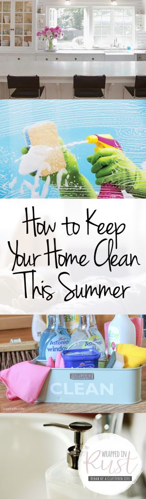 How to Keep Your Home Clean This Summer| Home Cleaning Hacks, Home Cleaning Tips and Tricks, How to Clean Your Home, How to Keep Your Home Clean Through the Summer, Popular Pin