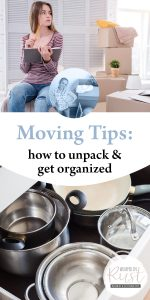 Moving Tips | Unpacking Tips | Moving Organization Tips and Tricks | How to Get Organized After a Move | Tips and Tricks to Get Organized | Organization