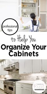 Organize Cabinets | Tips and Tricks to Organize Cabinets | Cabinet Organization Hacks | Organization Tips and Tricks | Professional Cabinet Organization