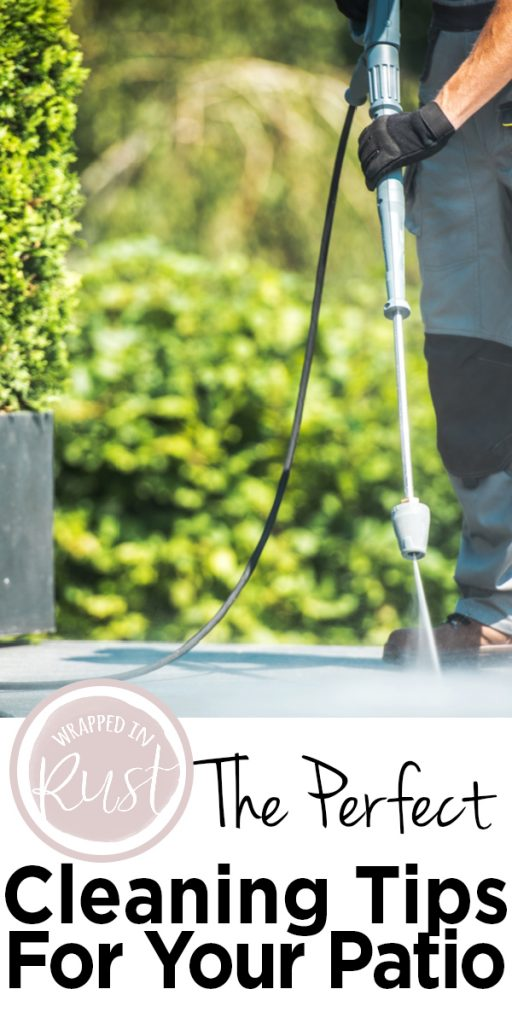 cleaning | cleaning tips for your patio | patio cleaning tips | patio | cleaning your patio | clean patio | patio cleaning | tips | cleaning tips | outside living