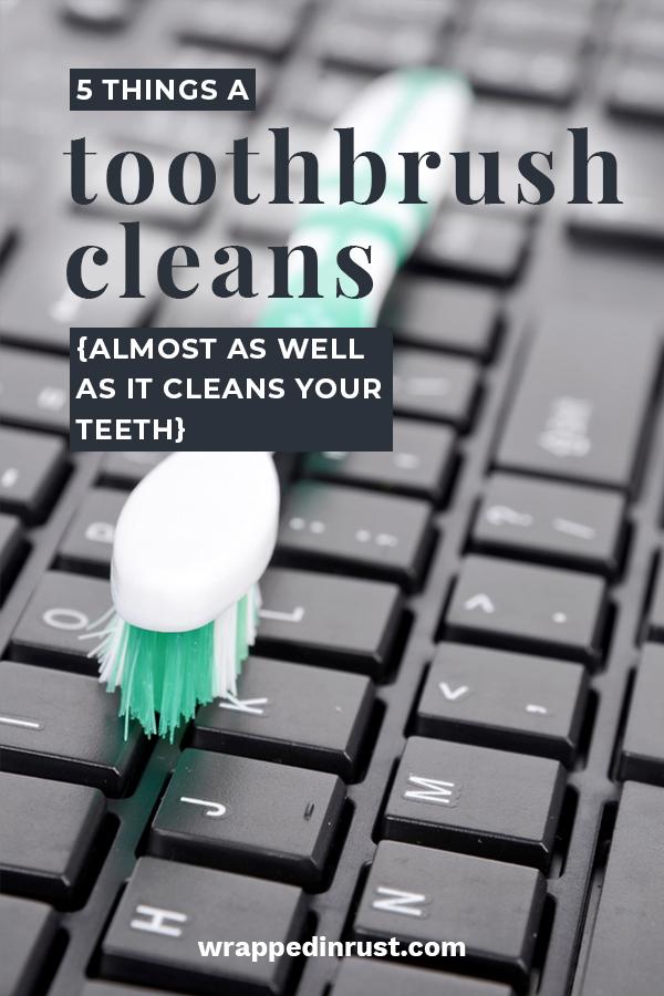 Things A Toothbrush Cleans | clean | hacks | toothbrush | cleaning hacks | cleaning tips and tricks