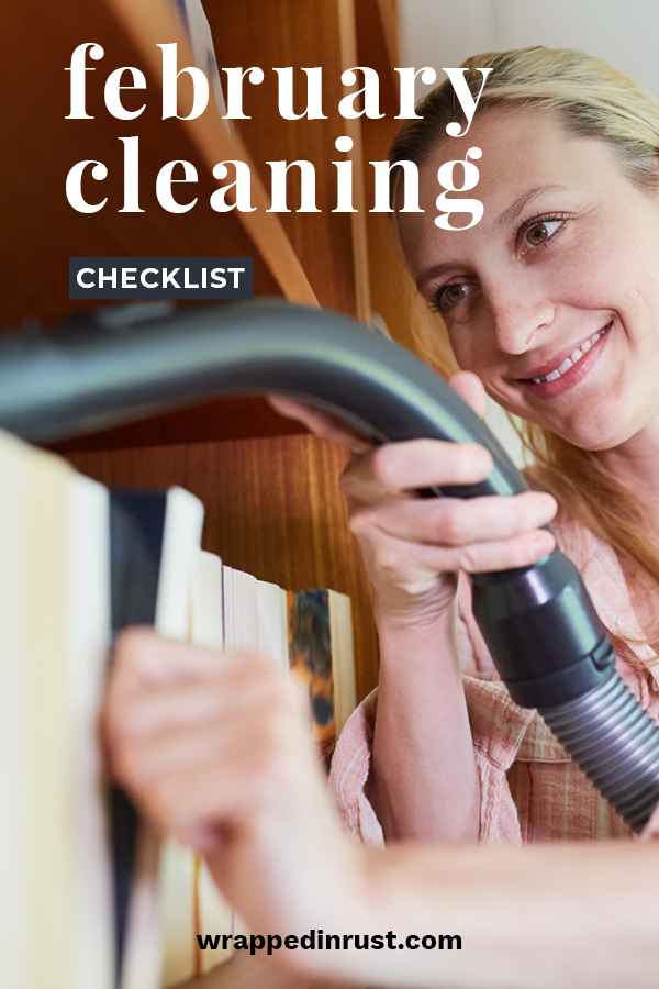 When February rolls around, you are probably getting tired of winter and are ready for Spring. Can't blame you. But with Spring comes spring cleaning. So, why not read this article to learn how you can get ahead of that big chore in the spring with things you can and should clean every February. Our checklist will keep your house clean and reduce the amount of work. That means more time outside. Gotta love that, right? #februarycleaningchecklist #whattocleaninfebruary #monthlycleaningideas